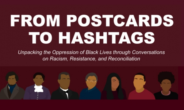 From Postcards to Hashtags - Unpacking the Oppression of Black Lives