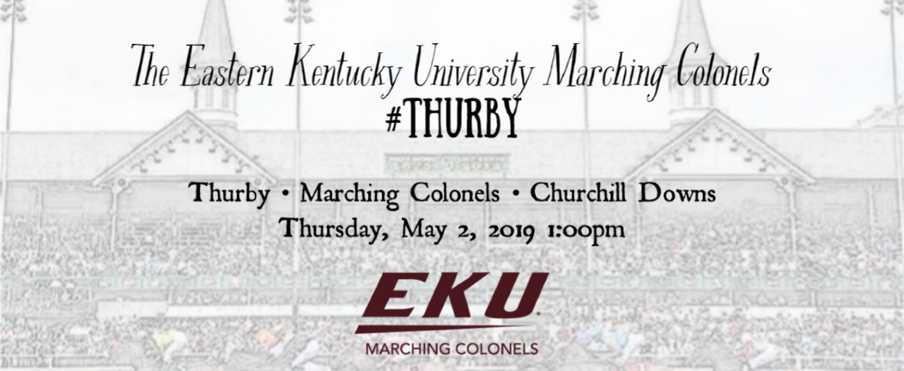 EKU Marching Colonels to Play Thurby May 2, 2019.